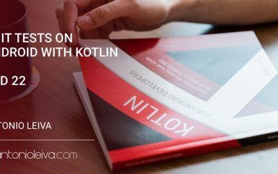 Unit tests on Android with Kotlin (KAD 22)