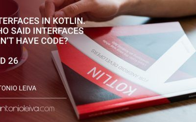 Interfaces in Kotlin. Who said interfaces can't have code? (KAD 26)