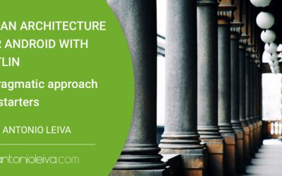 Clean architecture for Android with Kotlin: a pragmatic approach for starters